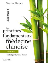 Cover image for Les principes fondamentaux de la médecine chinoise, 3e édition