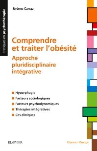 Comprendre et traiter l'Obésité  - 1st Edition - ISBN: 9782294752537, 9782294753275