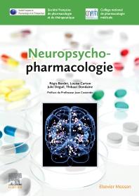 Neuropsychopharmacologie - 1st Edition - ISBN: 9782294752995, 9782294754241