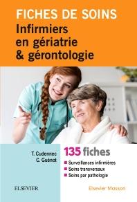 Fiches de soins infirmiers en gériatrie et gérontologie - 1st Edition - ISBN: 9782294753411, 9782294753817
