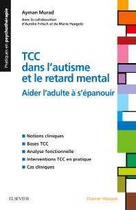 TCC dans l'autisme et le retard mental - 1st Edition - ISBN: 9782294753756, 9782294754999