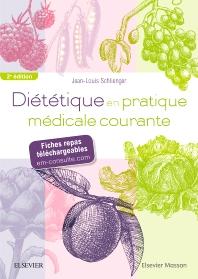 Diététique en pratique médicale courante - 2nd Edition - ISBN: 9782294753848, 9782294754180