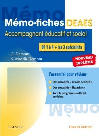 Mémo-fiches DEAES - Diplôme d'Etat d'Accompagnant Educatif et Social - 1st Edition - ISBN: 9782294753855, 9782294755088