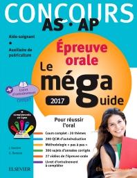 Méga Guide Oral AS/AP 2017 – Concours Aide-soignant et Auxiliaire de puériculture - 11th Edition - ISBN: 9782294753862, 9782294755071