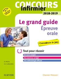 Concours Infirmier 2018-2019 Épreuve orale Le grand guide - 3rd Edition - ISBN: 9782294754593, 9782294756955