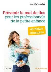 Prévenir le mal de dos pour les professionnels de la petite enfance - 2nd Edition - ISBN: 9782294754654, 9782294756320