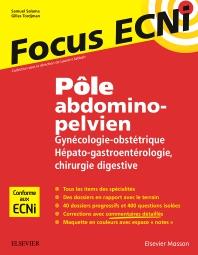 Pôle abdomino-pelvien : Gynécologie-Obstétrique/Hépato-gastroentérologie-Chirurgie digestive - 1st Edition - ISBN: 9782294754784, 9782294755385