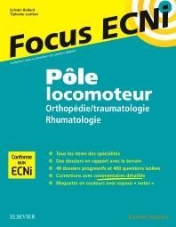 Pôle locomoteur : orthopédie/traumatologie - rhumatologie - 1st Edition - ISBN: 9782294754791, 9782294756566