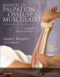 Manuel de palpation osseuse et musculaire, 2e édition - 2nd Edition - ISBN: 9782294754852, 9782294758966