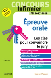 Concours Infirmier - Epreuve Orale - IFSI 2017-2018 - 1st Edition - ISBN: 9782294754876, 9782294755545