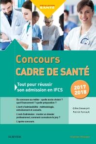 Concours Cadre de santé 2017-2018 - 1st Edition - ISBN: 9782294754920, 9782294754937