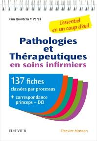 Pathologies et thérapeutiques en soins infirmiers - 1st Edition - ISBN: 9782294755217, 9782294756092