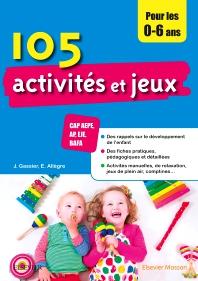 105 activités et jeux pour les 0-6 ans - 3rd Edition - ISBN: 9782294755439, 9782294757679