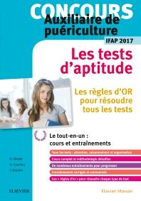 Concours Auxiliaire de puériculture - Les tests d'aptitude - IFAP 2017 - 3rd Edition - ISBN: 9782294755828, 9782294761751