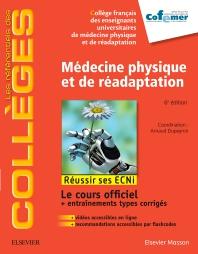 Médecine physique et de réadaptation - 6th Edition - ISBN: 9782294755972, 9782294756535