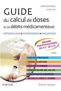 Guide du calcul de doses et de débits médicamenteux - 4th Edition - ISBN: 9782294756283, 9782294757358