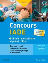 Concours IADE - Infirmier anesthésiste diplômé d'Etat - 5th Edition - ISBN: 9782294756313, 9782294756948