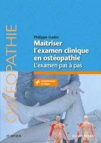 Maîtriser l'examen clinique en ostéopathie - 1st Edition - ISBN: 9782294756368, 9782294758218