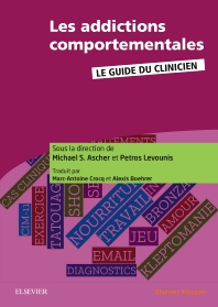 Les addictions comportementales - 1st Edition - ISBN: 9782294756412, 9782294757334