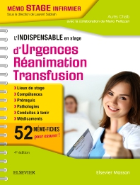 L'indispensable en stage d'Urgences-Réanimation-Transfusion - 4th Edition - ISBN: 9782294757075, 9782294757860