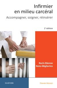 Infirmier en milieu carcéral - 2nd Edition - ISBN: 9782294758577, 9782294759536