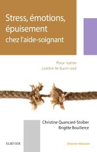 Stress, émotions, épuisement chez l'aide-soignant - 2nd Edition - ISBN: 9782294758591, 9782294760181