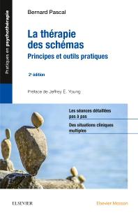La thérapie des schémas - 2nd Edition - ISBN: 9782294758669, 9782294759000