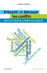 Prévenir et dénouer les conflits dans les relations soignants-soignés - 2nd Edition - ISBN: 9782294758775, 9782294758942