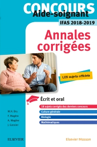 Concours Aide-soignant - Annales corrigées - IFAS 2018/2019 - 9th Edition - ISBN: 9782294759017, 9782294759383