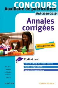 Concours Auxiliaire de puériculture - Annales corrigées - IFAP 2018/2019 - 9th Edition - ISBN: 9782294759024, 9782294759390