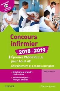 Concours infirmier 2018-2019. Épreuve passerelle pour aide-soignant et auxiliaire de puériculture - 4th Edition - ISBN: 9782294759031, 9782294759406