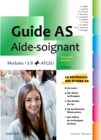 Guide AS - Aide-soignant - 4th Edition - ISBN: 9782294759062, 9782294759512