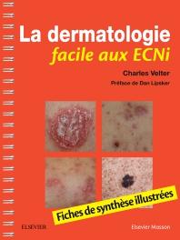 La dermatologie facile aux ECNi - 1st Edition - ISBN: 9782294759703, 9782294760624