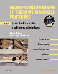 Masso-kinésithérapie et thérapie manuelle pratiques - Tome 1  - 2nd Edition - ISBN: 9782294759727, 9782294762451