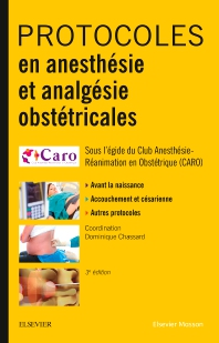 Protocoles en anesthésie et analgésie obstétricales - 3rd Edition - ISBN: 9782294760112, 9782294760297