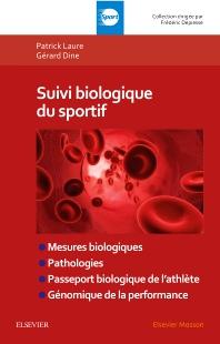 Suivi biologique du sportif - 1st Edition - ISBN: 9782294760419, 9782294761386
