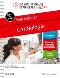 Bien débuter - Cardiologie - 1st Edition - ISBN: 9782294760754, 9782294760914