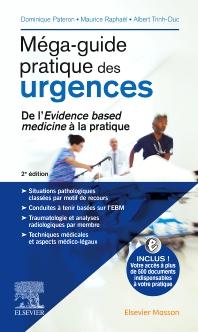 Méga-guide pratique des urgences - 2nd Edition - ISBN: 9782294760938, 9782294761645