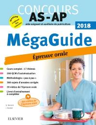 Méga Guide Oral AS/AP 2018 – Concours Aide-soignant et Auxiliaire de puériculture - 12th Edition - ISBN: 9782294761218, 9782294762406