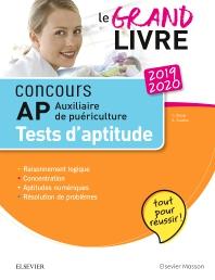 Concours Auxiliaire de puériculture 2019/2020 Le grand livre AP Tests d'aptitude  - 4th Edition - ISBN: 9782294761256, 9782294763427
