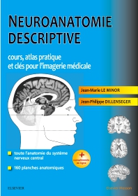 Neuroanatomie descriptive  - 1st Edition - ISBN: 9782294761287, 9782294762291
