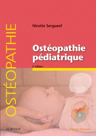 Ostéopathie pédiatrique - 2nd Edition - ISBN: 9782294762888, 9782294764103