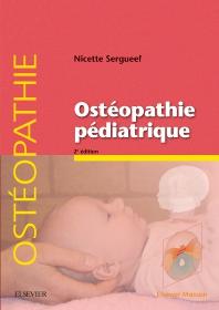 Ostéopathie pédiatrique - 2nd Edition - ISBN: 9782294762888, 9782294764103
