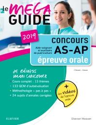 Méga Guide Oral AS/AP 2019 Concours Aide-soignant et Auxiliaire de puériculture - 13th Edition - ISBN: 9782294763380, 9782294764325