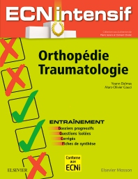 Orthopédie-Traumatologie - 1st Edition - ISBN: 9782294763540, 9782294764592