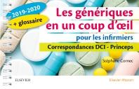 Les génériques en un coup d'oeil pour les infirmiers 2019-2020 - 2nd Edition - ISBN: 9782294763724, 9782294764165