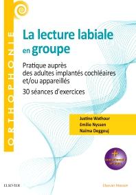 La lecture labiale en groupe - 1st Edition - ISBN: 9782294764899, 9782294765483