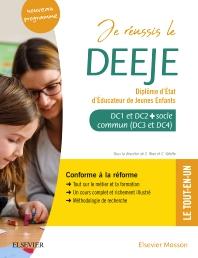 Je réussis le DEEJE. Diplôme d'État d'éducateur de jeunes enfants - 3rd Edition - ISBN: 9782294765889, 9782294766510