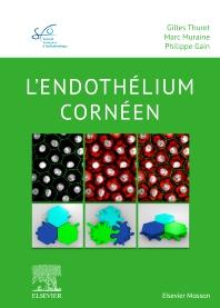 Cover image for L'endothélium cornéen
