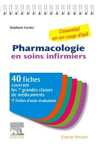 Pharmacologie en soins infirmiers - 1st Edition - ISBN: 9782294768309, 9782294768736
